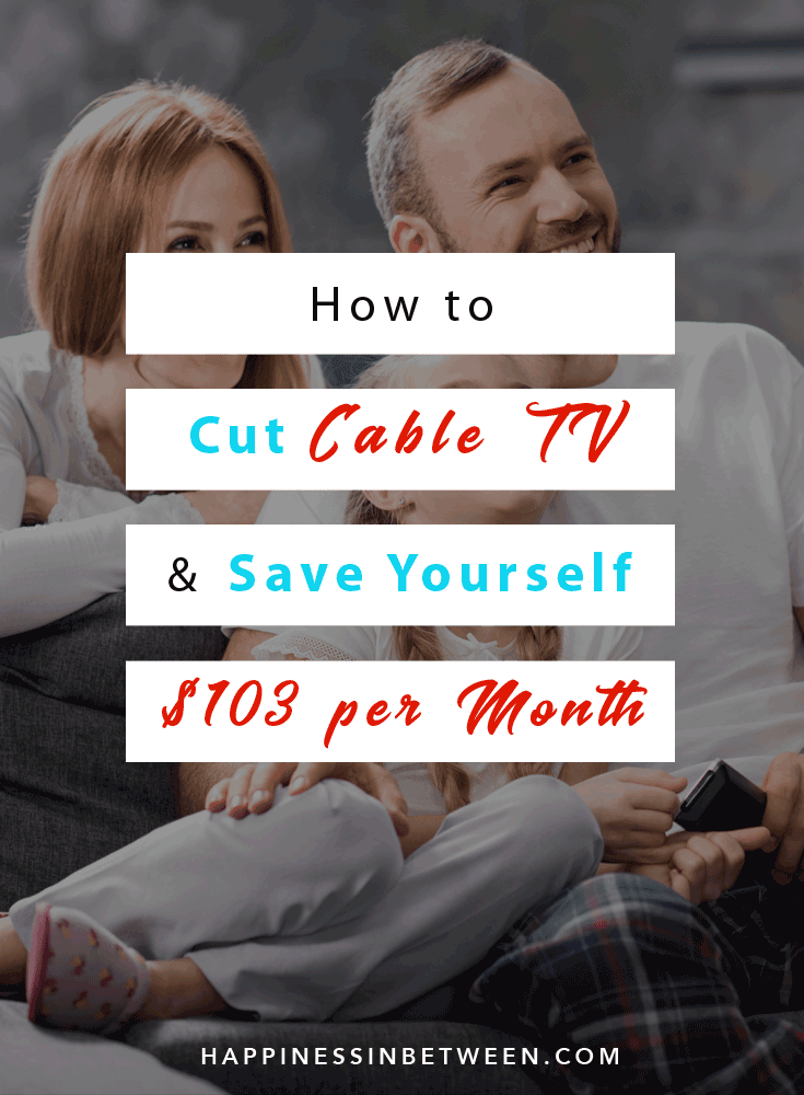 How to Cut Cable TV and Save Money Each Month