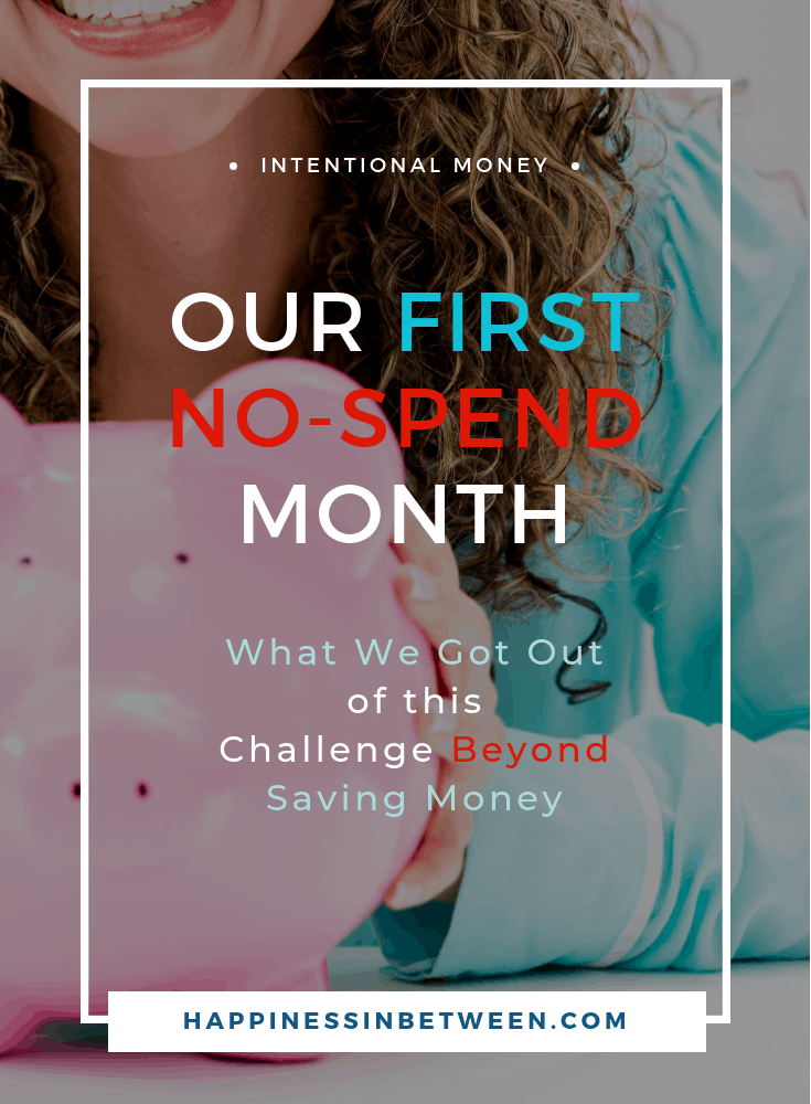 Our First No-Spend Month