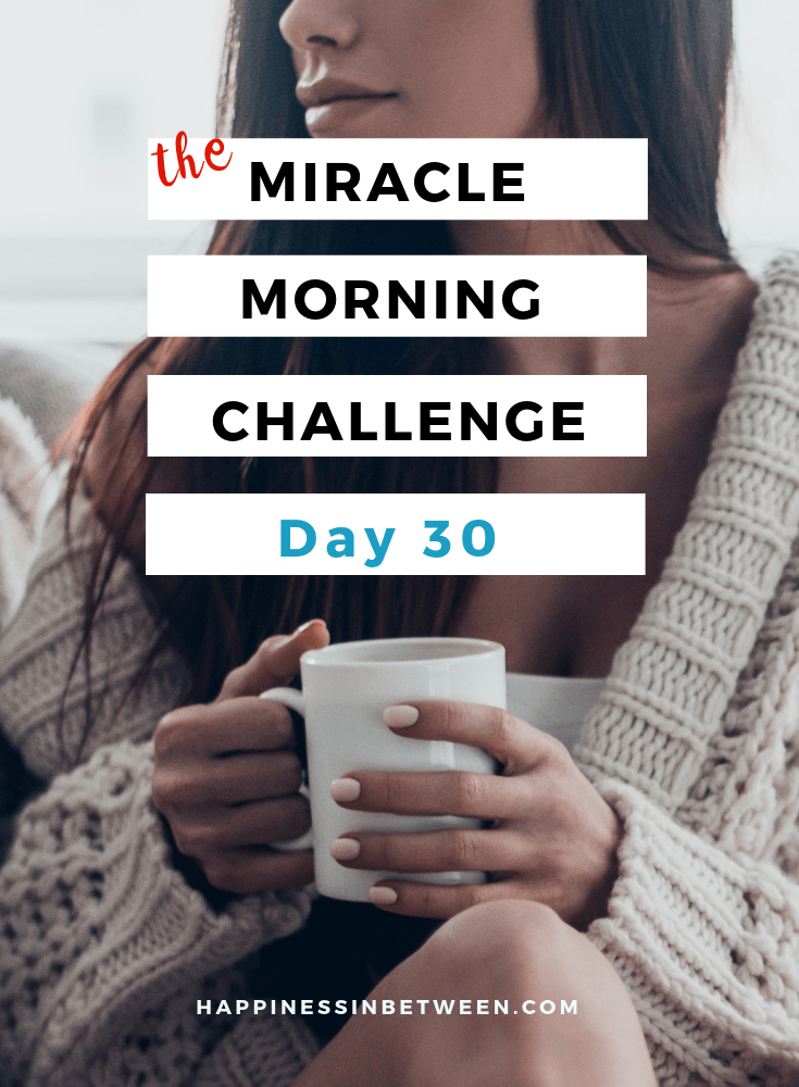 The Miracle Morning Challenge