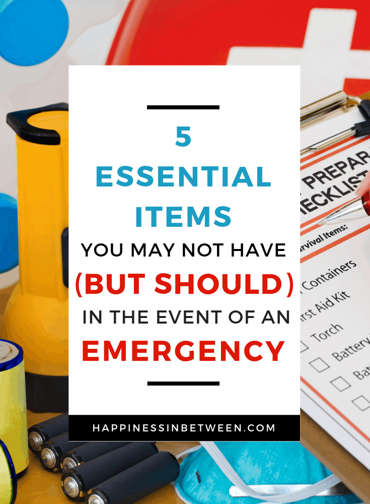 5 Emergency Essential Items You Should Have